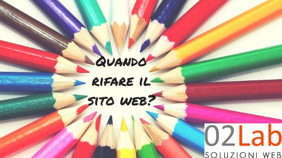 Restyling del sito web aziendale: quando rifare il sito internet